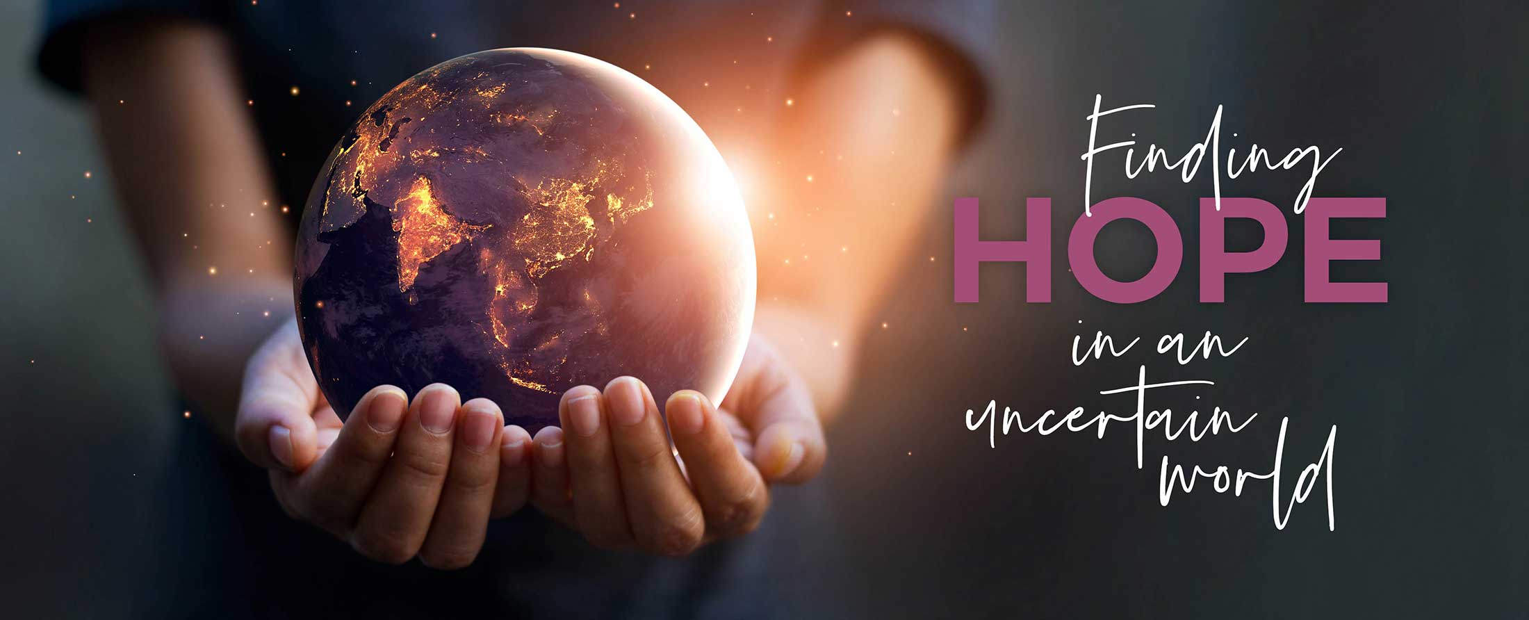 finding hope in an uncertain world